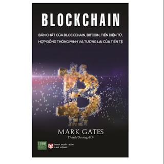 Blockchain: Bản Chất Của Blockchain, Bitcoin, Tiền Điện Tử, Hợp Đồng Thông Minh Và Tương Lai Của Tiền Tệ ebook PDF EPUB AWZ3 PRC MOBI