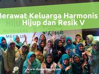 Merawat Keluarga Harmonis Ala Hijup dan Resik V