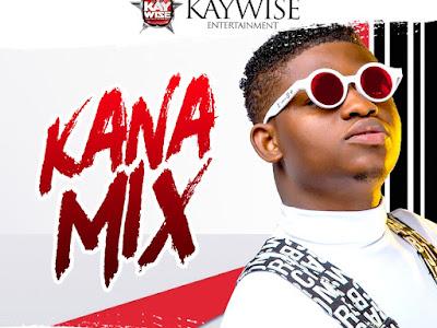 DOWNLOAD MIXTAPE: DJ Kaywise - Kana Special Mix || @djkaywise @Tclassic_MNE