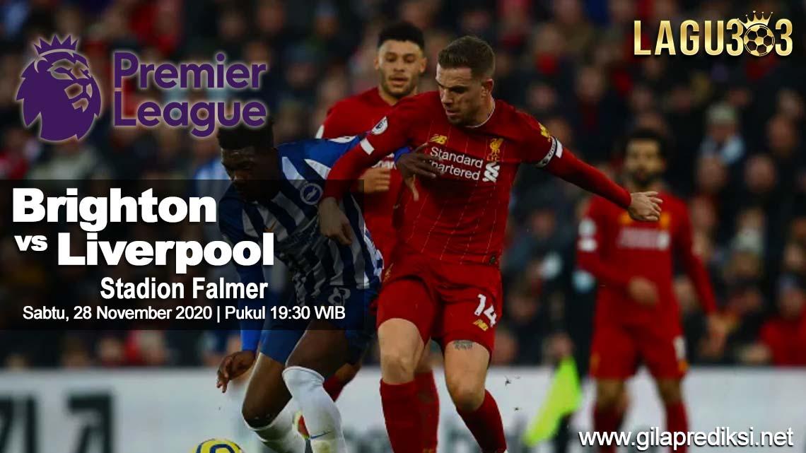 Prediksi Brighton Hove Albion vs Liverpool 28 November 2020 pukul 19:30 WIB
