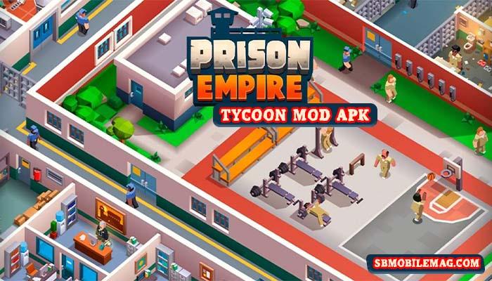 Prison Empire Mod APK, Prison Empire Mod APK Download, Prison Empire Tycoon Mod APK