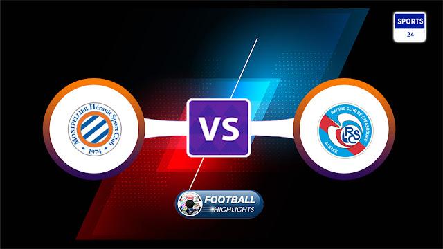 Montpellier vs Strasbourg – Highlights
