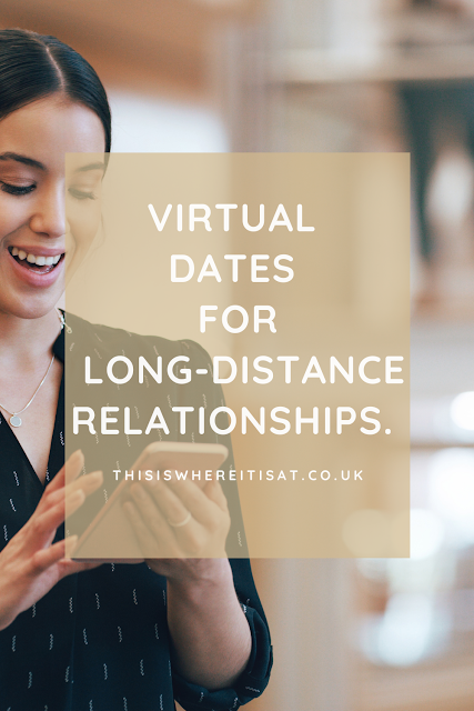 Virtual dates for long distance relationships.