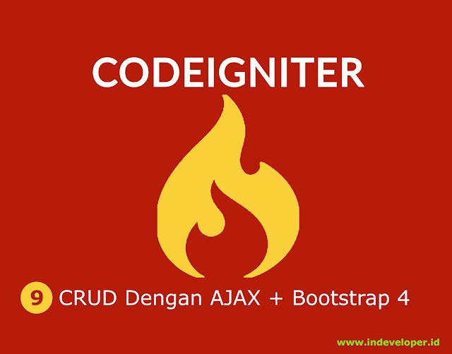 Tutorial CRUD Codeigniter Tanpa Reload Menggunakan AJAX dan Datatable Bootstrap 4