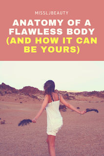 how to get a flawless body