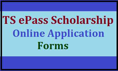 TS ePass Scholarship 2019: Online Application Forms /2019/07/ts-epass-scholarship-2019-online-application-forms-telanganaepass.cgg.gov.in.html