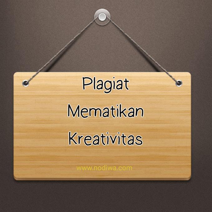 Plagiat Mematikan Kreativitas