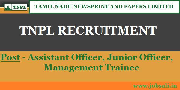 TNPL Careers, TNPL Jobs, Govt jobs in Tamil Nadu