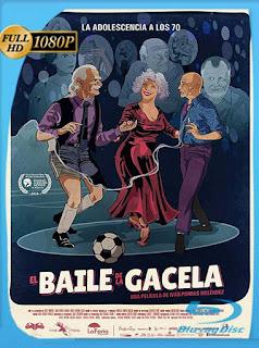 El Baile de la Gacela (2018) HD [1080p] Latino [GoogleDrive] SilvestreHD