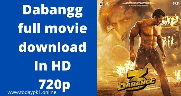 Dabangg 3 New full Movie Download In HD 720p 2020
