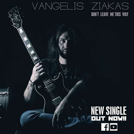 "VANGELIS ZIAKAS: Ακούστε το νέο single ""Don't Leave Me This Way"" feat. Nikos Aronis"
