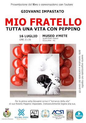 """Estate Mediterranea – Siculiana: al Museo #MeTe presentazione del libro di Giovanni Impastato """"Mio fratello. Tutta una vita con Peppino"""""""