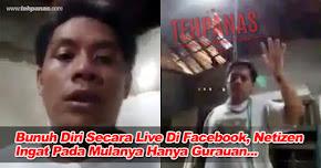 Thumbnail image for (Video) Bunuh Diri Secara Live Di Facebook, Netizen Ingat Pada Mulanya Hanya Gurauan