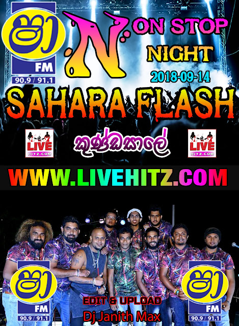 SHAA FM NONSTOP NIGHT WITH SAHARA FLASH LIVE IN KUNDASALE 2018-09-14
