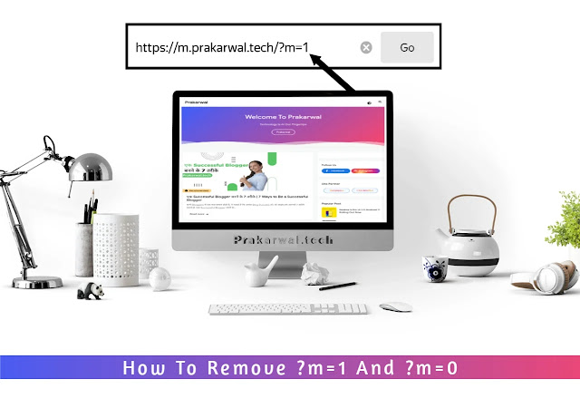 How To Remove ?m=1 And ?m=0