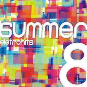 o cd summer eletrohits 8 no baixaki