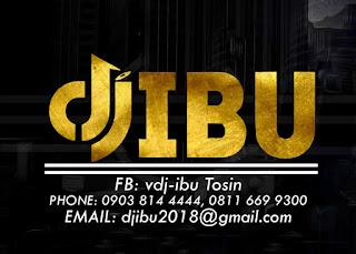 MIXTAPE: VDJ Ibu - The Invasion 2021 August Edition Mix