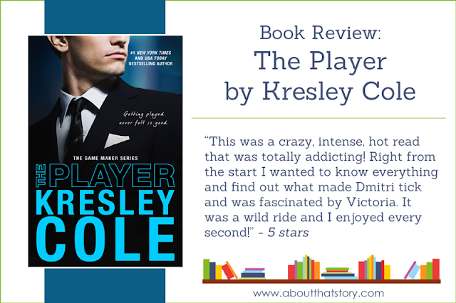 Book Review: The Player by Kresley Cole | About That Story