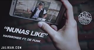 Lirik Lagu  Nunas Like - Harmonee feat. De Punk