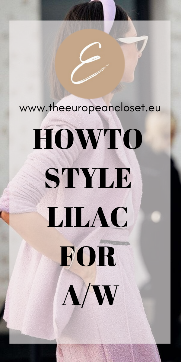 How To Style Lilac For A/W
