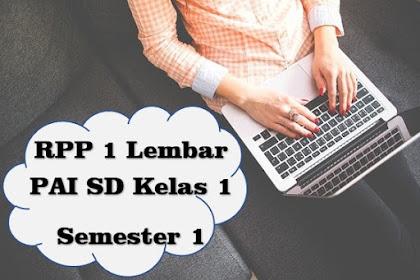 Download RPP 1 Lembar PAI SD Kelas 1 Semester 1 Kurikulum 2013