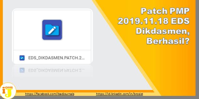 Patch PMP 2019.11.18 EDS Dikdasmen, Berhasil?