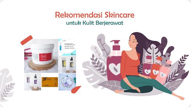 Rekomendasi Skincare untuk Kulit Berjerawat