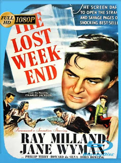 Días sin huella (The Lost Weekend) (1945) HD [1080p] Latino [GoogleDrive] SilvestreHD