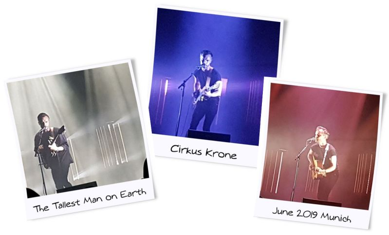 The Tallest Man on Earth Munich Cirkus Krone 2019