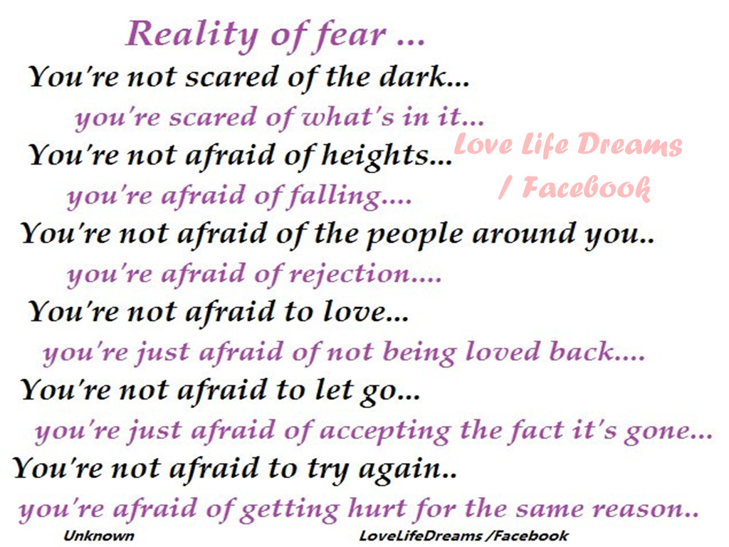 Love Life Dreams Reality Of Fear