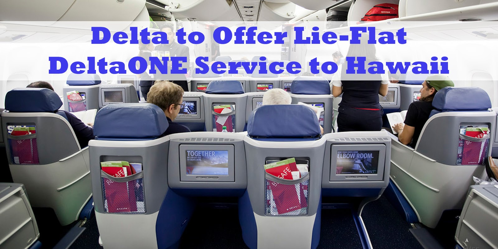 Deltas New Medallion Upgrade Policy Tells Us DeltaONE Is Coming To Hawaii And Complimentary Upgrades On International Routes