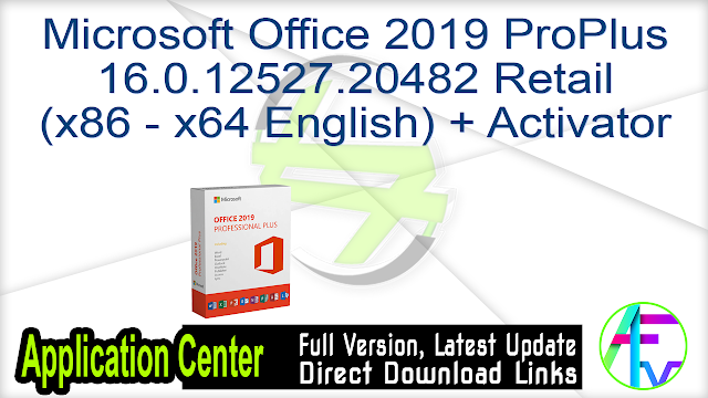 Microsoft Office 2019 ProPlus16.0.12527.20482 Retail(x86 – x64 English) + Activator