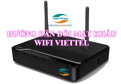 Hướng dẫn đổi mật khẩu Wifi internet cáp quang Gpon Viettel (Modem Dasan)