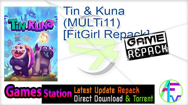 Tin & Kuna (MULTi11) [FitGirl Repack]