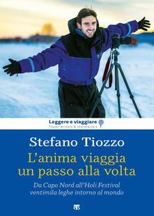 Recensione: L'anima viaggia un passo alla volta di Stefano Tiozzo