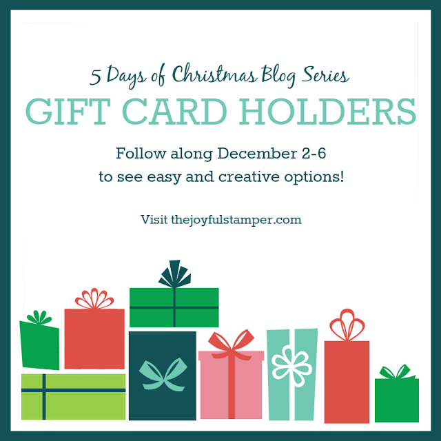 5 Days of Christmas | Gift Card Holders | December 2 - 6 | Nicole Steele The Joyful Stamper