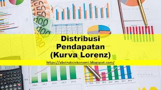 Distribusi Pendapatan (Kurva Lorenz)