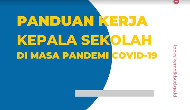 Buku Panduan Kerja Kepala Sekolah di Masa Pandemi Covid-19