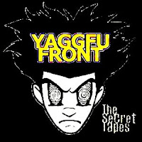 Yaggfu Front - The Secret Tapes (2002)