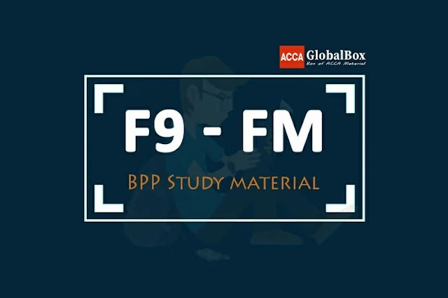 F9 - 2020 | Financial Management (FM) | BPP - STUDY TEXT and KIT
