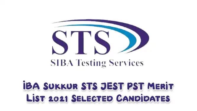 IBA Sukkur STS JEST PST Merit List 2021 Selected Candidates