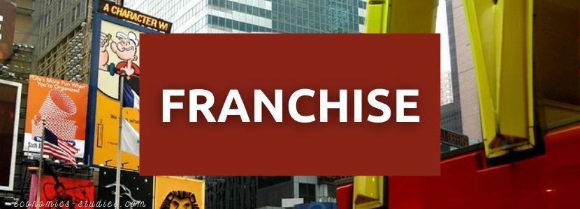 Apa itu Franchise atau Waralaba?