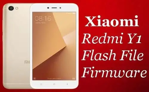 Mi Redmi Y1 Flash File Tested (Stock ROM Firmware)