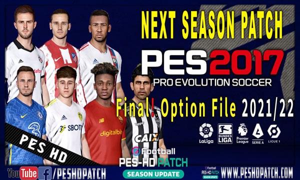 PES 2017 Next Season Patch Option File 2021-2022 Final Transfers