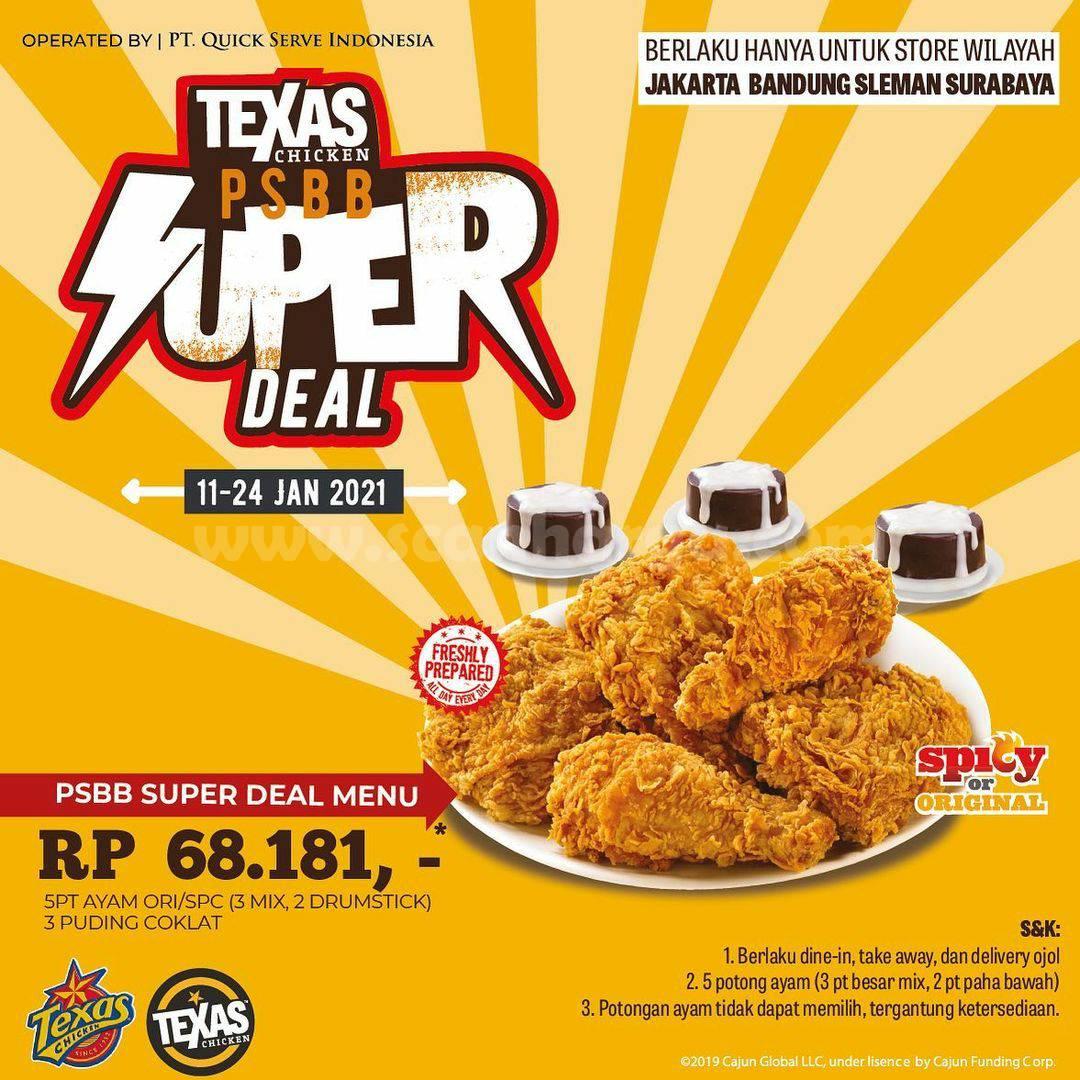 TEXAS CHICKEN Promo harga spesial PSBB Super Deal Menu hanya Rp 68.181