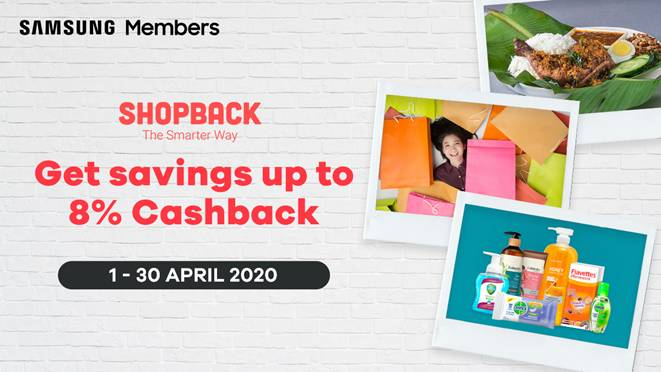 Samsung Members to Enjoy Up To 8% Cashback on dahmakan, Shopee or Watsons via ShopBack!