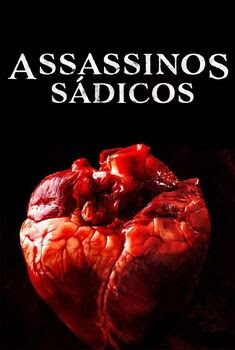 Assassinos Sádicos Torrent – WEB-DL 720p Dual Áudio