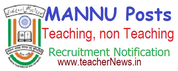 MANUU Recruitment 2017 Apply for 63 Teaching, Non Teaching & Other Jobs Notification