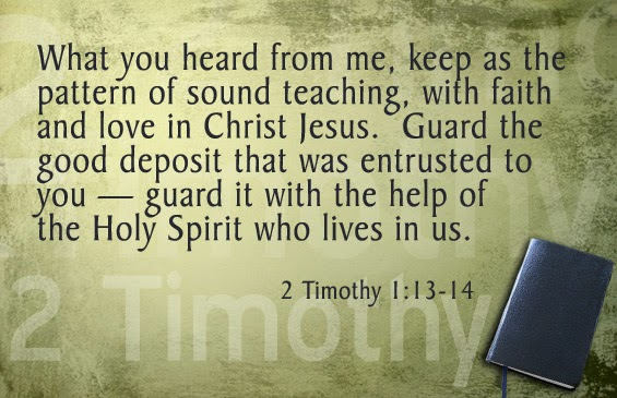 'the pattern of sound teaching', 2 Timothy 1:13-14 (NIV, New International Version)