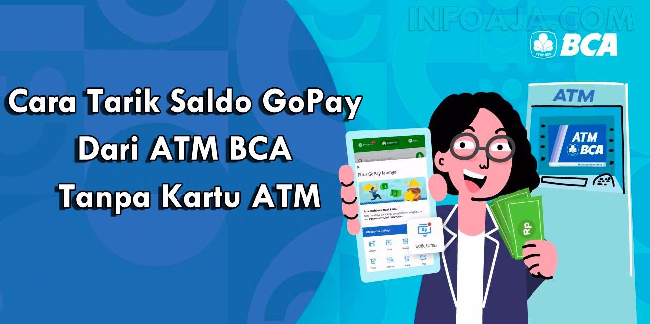 Cara Tarik Saldo GoPay Dari ATM BCA